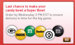 Last chance to make your candy bowl a Super Bowl. Order by Wednesday 3 PM EST to ensure delivery in time for the big game.